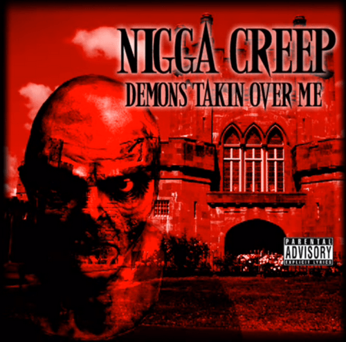 Nigga Creep